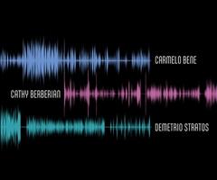 Il corpo della voce. Carmelo Bene, Cathy Berberian, Demetrio Stratos